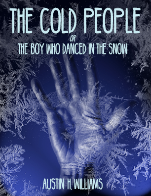 The Cold People or The Boy Who Danced in the Snow
